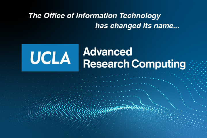 OIT has changed its name to the Office of Advanced Research Computing